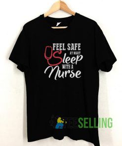 Feel Safe At Night T shirt Adult Unisex Size S-3XL