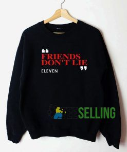 Fiends Don't lie Sweatshirt Unisex Adult