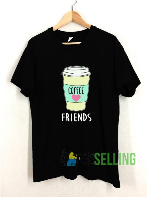 Friends Coffee T shirt Adult Unisex Size S 3XL