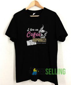 I Live On Coffee And Paparazzi T shirt Adult Unisex Size S-3XL