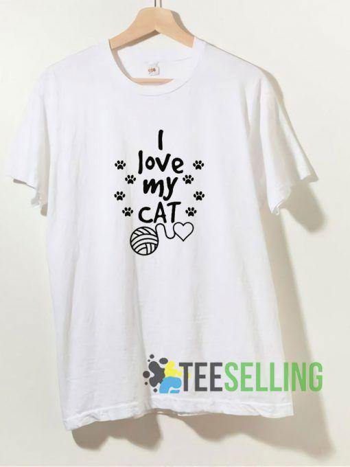 I Love My Cat T shirt Adult Unisex Size S-3XL