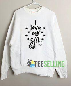 I Love My Cat Sweatshirt Unisex Adult