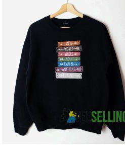 In A World Sweatshirt Unisex Adult