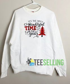 Its the Most Wonderful Sweatshirt Unisex Adult