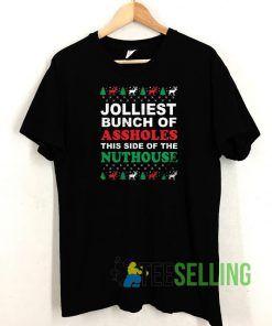 Jolliest Bunch Of Assholes T shirt Adult Unisex Size S-3XL