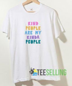 Kind People T shirt Adult Unisex Size S-3XL