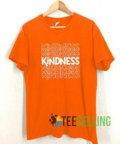 Kindness T shirt Adult Unisex Size S-3XL