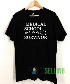 Medical School Survivor T shirt Adult Unisex Size S-3XL