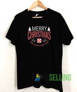 Merry Christmas and Happy New Year T shirt Adult Unisex Size S-3XL