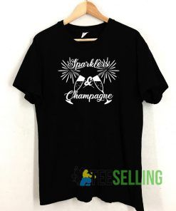 Sparkles And Champagne T shirt Adult Unisex Size S-3XL