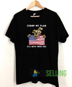 Stomp My Flag T shirt Adult Unisex Size S-3XL