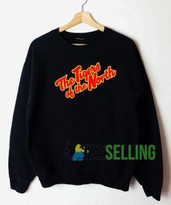 The Tigers Of The North Sweatshirt Unisex Adult
