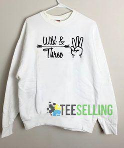 Wild And Three Sweatshirt Unisex Adult