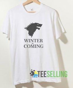 Winter Is Coming T shirt Adult Unisex Size S-3XL