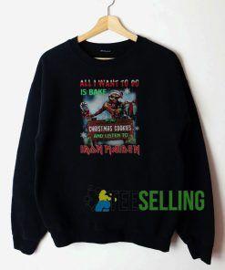 All I Want To Do Is Bake Sweatshirt Unisex Adult