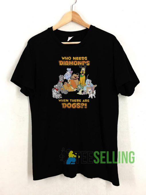 Disney Who Needs Diamonds T shirt Adult Unisex Size S 3XL