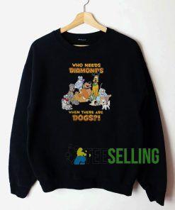 Disney Who Needs Diamonds Sweatshirt Unisex Adult