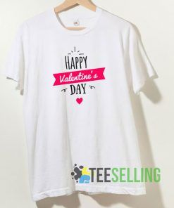 Happy Valentines Day Love T shirt Adult Unisex Size S-3XL