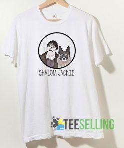 Shalom Jackie T shirt Adult Unisex Size S-3XL