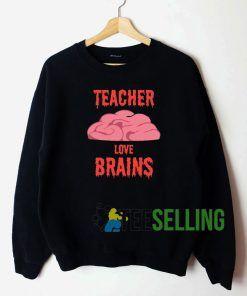Teacher Love Brain Sweatshirt Unisex Adult