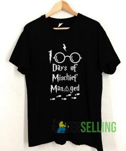 100 Days Of Mischief Managed T shirt Adult Unisex Size S-3XL