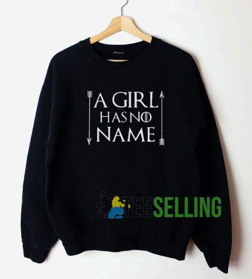 A Girl Has No Name Unisex Sweatshirt Unisex Adult