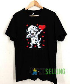 Dabbing Dalmatian Valentines Day T shirt Adult Unisex Size S-3XL