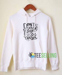 Dont Get Your Tinsel In A Tangle Hoodie Adult Unisex