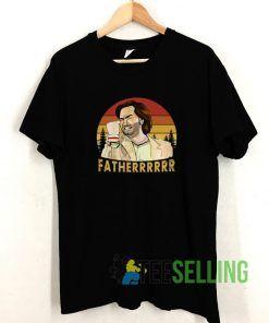 Douglas Reynholm Fatherrrr T shirt Adult Unisex Size S-3XL