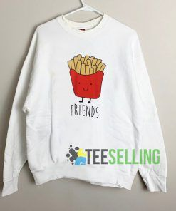 French Fries Friends Unisex Sweatshirt Unisex Adult