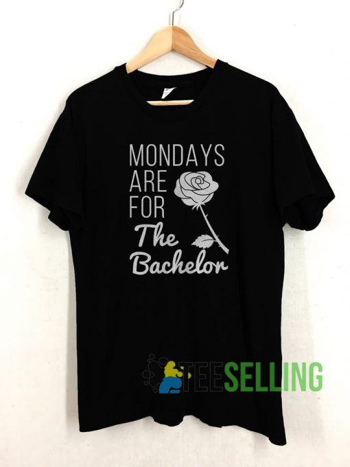 Mondays Are For The Bachelor T shirt Adult Unisex Size S 3XL