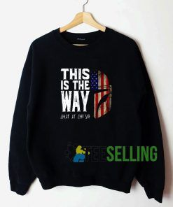 This Is Way Unisex Sweatshirt Unisex Adult