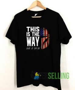 This Is Way T shirt Adult Unisex Size S-3XL