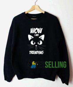 Wow I Am Trending Unisex Sweatshirt Unisex Adult