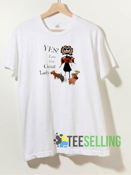Yes I Am The Goat Lady T shirt Adult Unisex Size S-3XL