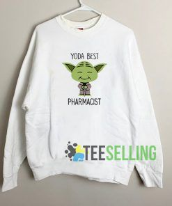 Yoda Best Pharmacist Unisex Sweatshirt Unisex Adult