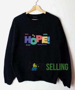 HOPE Unisex Sweatshirt Unisex Adult