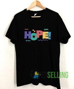 HOPE T shirt Adult Unisex Size S-3XL