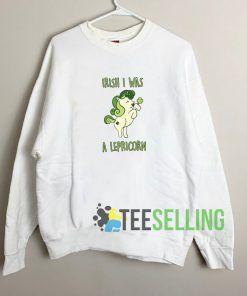Irish I Was A Lepricorn Unisex Sweatshirt Unisex AdultIrish I Was A Lepricorn Unisex Sweatshirt Unisex Adult