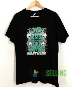 Zombie Nightmare T shirt Adult Unisex Size S-3XL