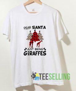 Dear Santa Just Bring Giraffe T shirt Adult Unisex Size S-3XL