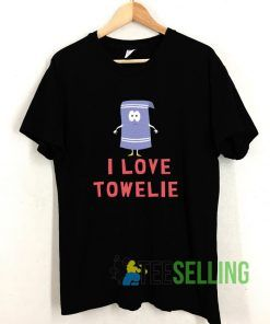 I Love Towelie Funny T shirt Adult Unisex Size S-3XL