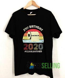 21st Birthday 2020 Quarantine Vintage T shirt Adult Unisex Size S-3XL