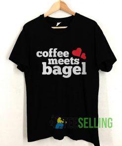 Coffee Meets Bagel Love T shirt Adult Unisex Size S-3XL