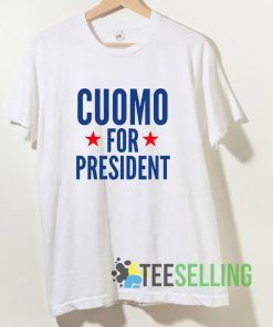 Cuomo For President T shirt Adult Unisex Size S-3XL
