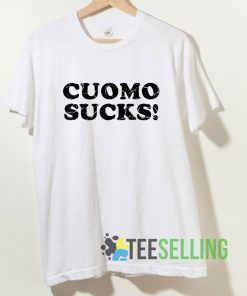 Cuomo Sucks T shirt Adult Unisex Size S-3XL
