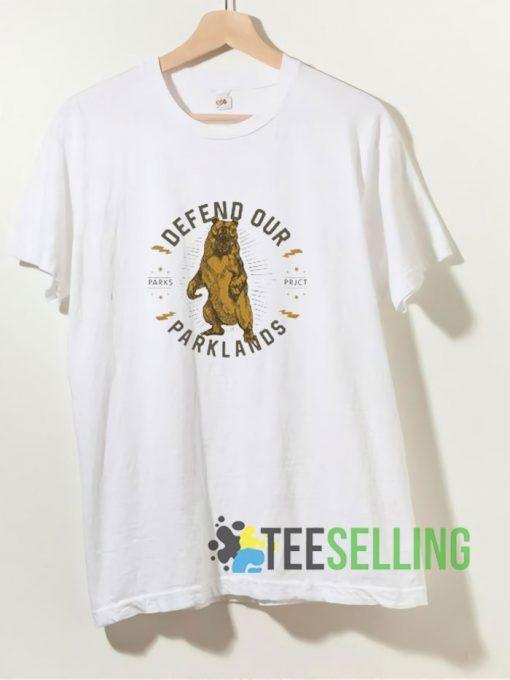 Defend Our Parklands T shirt Adult Unisex Size S-3XL