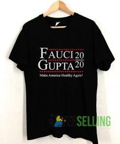 Fauci Gupta 2020 Pandemic T shirt Adult Unisex Size S-3XL