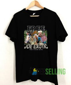 Free Joe Exotic The Tiger King T shirt Adult Unisex Size S-3XL