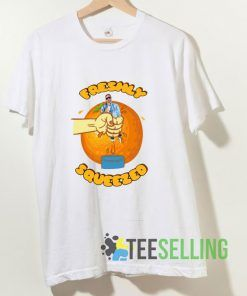 Freshly Squeezed Graphic T shirt Adult Unisex Size S-3XL